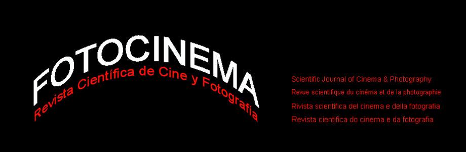 FOTOCINEMA Revista Científica de Cine y Fotografía